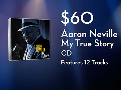Aaron Neville: My True Story