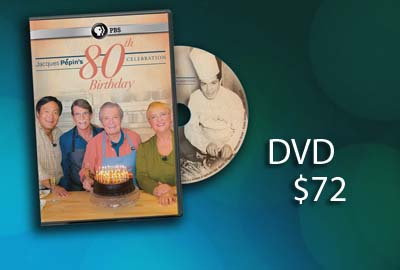 Jacques Pepin's 80th Birthday Celebration PBS Pledge