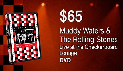 Muddy Waters & The Rollings Stones: Live at the Checkerboard Lounge