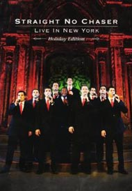 Straight No Chaser - Live in NY