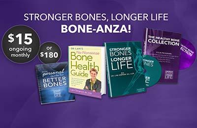 Stronger Bones, Longer Life