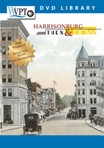 Harrisonburg: Then and Now DVD
