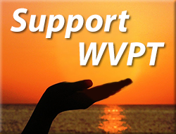 Support WVPT! Learn how you can help.
